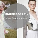 Brautmode 2014 – diese Trends kommen