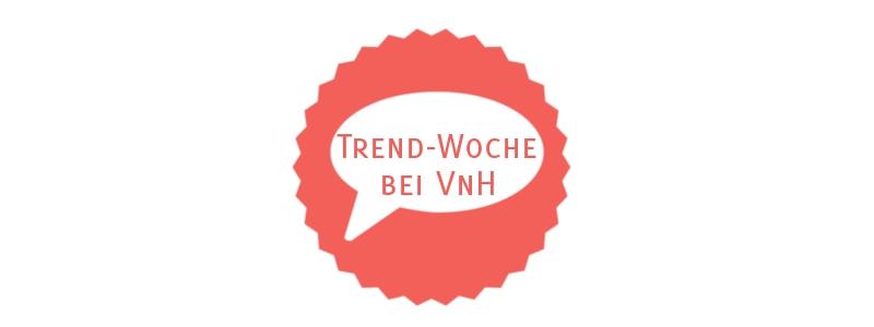 Trendwoche_Aufmacher